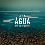 A Lei da Água – Filme Completo