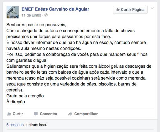 Mensagem no Facebook da EMEF Enéas de Carvalho Aguiar afirma que não há água. Reprodução/Instituto Alana/Agência Pública.