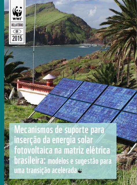 Publicação mostra que incentivar geração solar distribuída gera benefícios econômicos. Foto: © WWF-Brasil