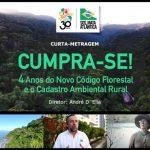Cumpra-se: 4 Anos do Novo Código Florestal