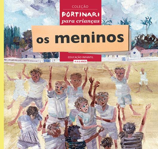 """A tela """"Meninos Brincando"""" (1958), de Portinari, é o ponto de partida para discutir a infância, no livro destinado à educação infantil (crianças de 04 a 06 anos). Foto:Reprodução"""